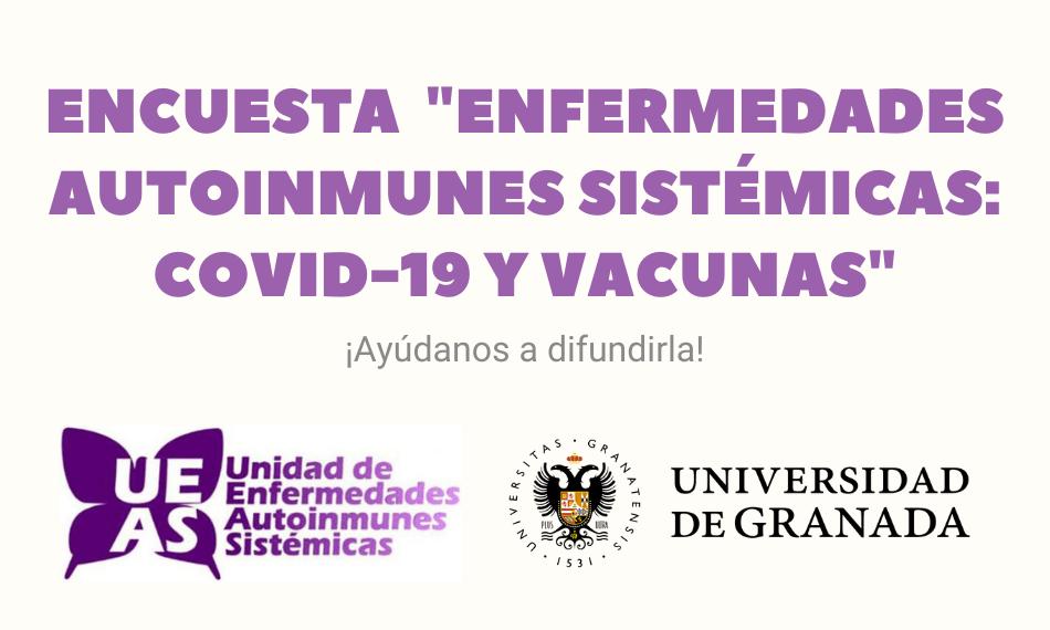 """Encuesta """"Enfermedades autoinmunes sistémicas: Covid-19 y vacunas"""""""